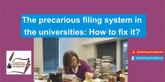 The precarious filing system in the universities: How to fix it?