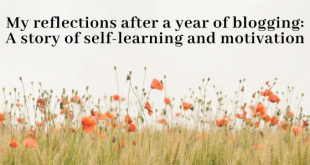 My reflections after a year of blogging: A story of self-learning and motivation