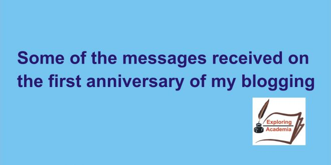Some of the messages received on the first anniversary of my blogging