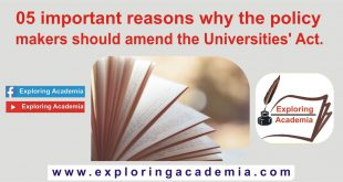 The 05 important reasons why policymakers should amend the Universities' Act.