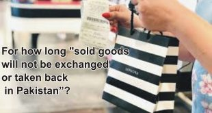 "For how long, ""sold goods will not be exchanged or taken back"" in Pakistan?"