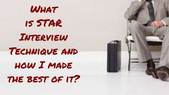 What is STAR Interview Technique and how I made the best of it